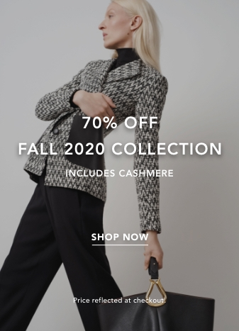 70% Off Fall 2020 Collection. Includes Cashmere. Shop Now. Price reflected at checkout.