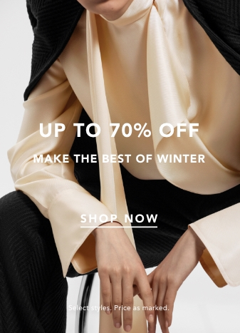 Up to 70% off. make the best of winter. shop now. select styles. price as marked.